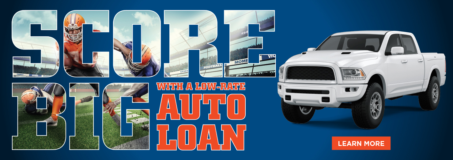 Score BIG with a Low Rate Auto Loan