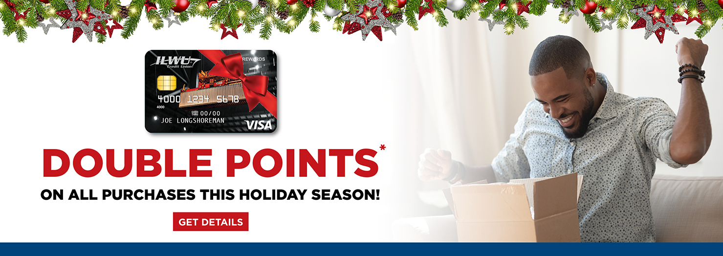 Earn Double Points* on all purchases in November and December.