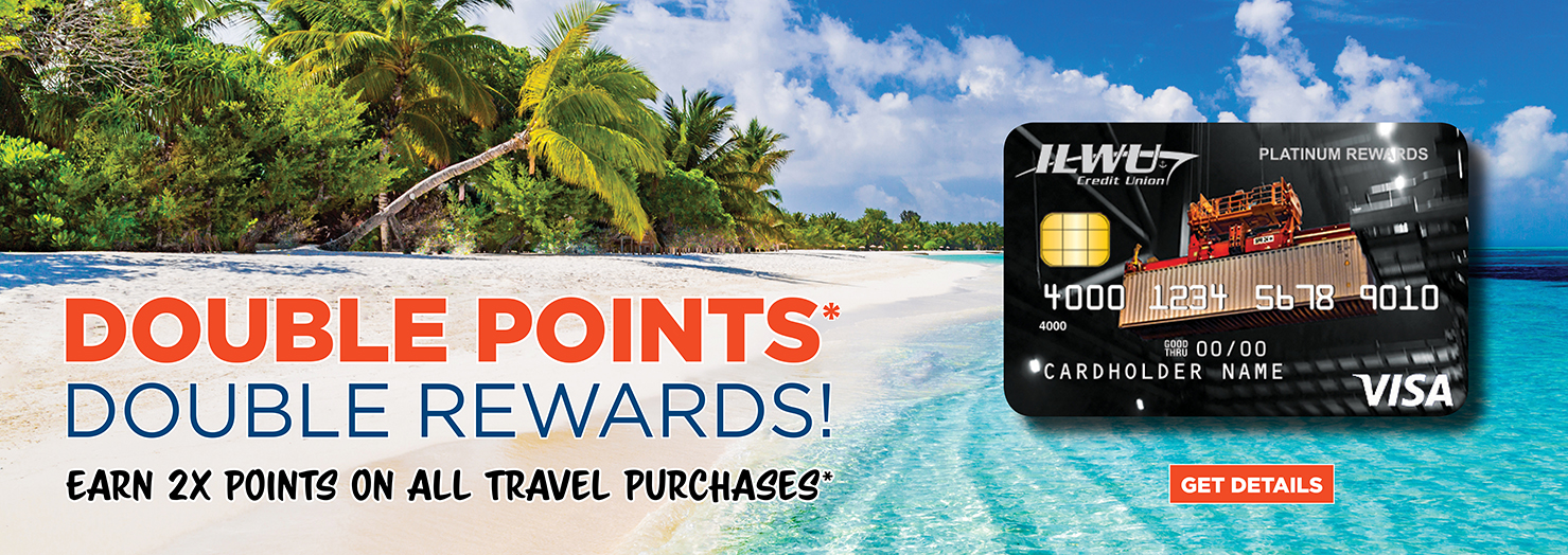 Earn Double Points* on travel related purchases with the Platinum CARGO Rewards Visa.